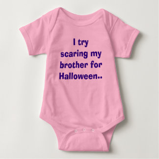 I try scaring my brother for Halloween.. Baby Bodysuit