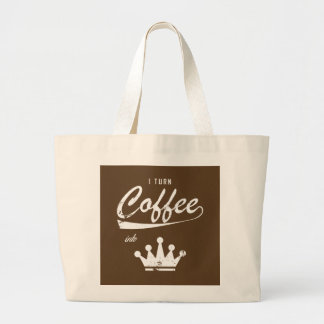 I Turn Coffee Into KOMs Large Tote Bag