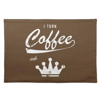 I Turn Coffee Into KOMs Placemat