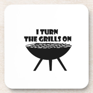 I Turn The Grills On Summer BBQ Holidays Cook Fun Coaster