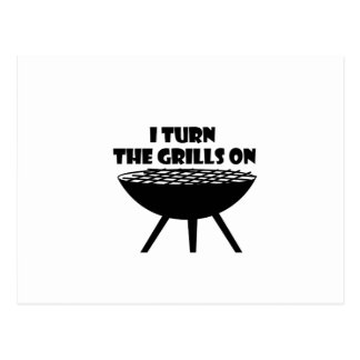 I Turn The Grills On Summer BBQ Holidays Cook Fun Postcard