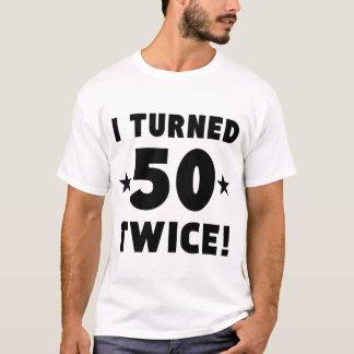 I Turned 50 Twice 100th Birthday T-Shirt