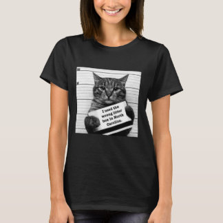 I USED THE WRONG LITTER BOX IN NORTH CAROLINA HB2 T-Shirt