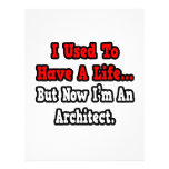 I Used to Have a Life...Architect Customized Letterhead