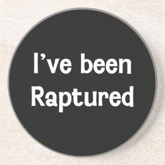 I ve Been Raptured Drink Coasters
