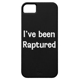 I ve Been Raptured iPhone 5 Covers