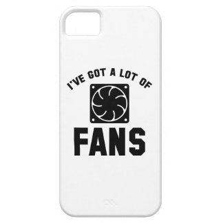I've Got A Lot Of Fans Case For The iPhone 5