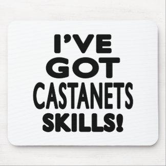 I ve Got Castanets Skills Mouse Pad