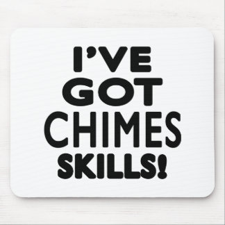 I ve Got Chimes Skills Mouse Pads