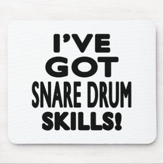 I ve Got Snare drum Skills Mouse Pads