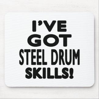 I ve Got Steel drum Skills Mousepads