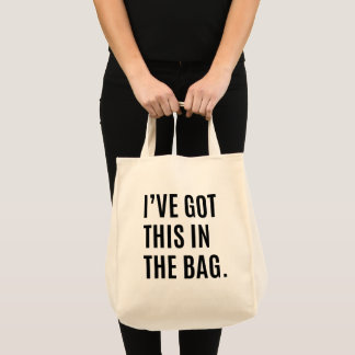 I've Got This In The Bag Humour Grocery Bag