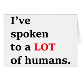 I've spoken to a lot of humans card