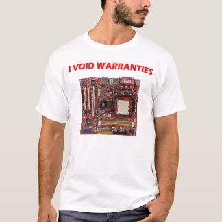 """""""I VOID WARRANTIES"""" T-shirt"""