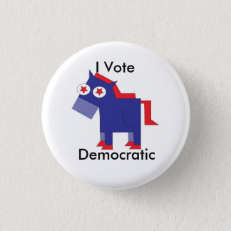 I Vote Democratic 1 Inch Round Button