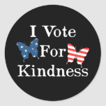 I Vote For Kindness Round Stickers
