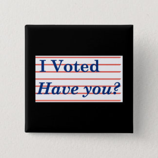 I Voted! 2 Inch Square Button