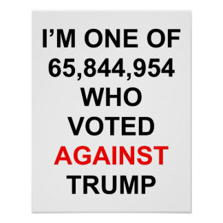 I voted against Trump poster
