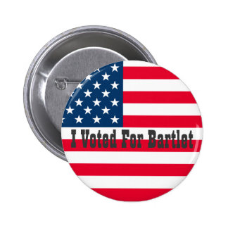 I Voted For Bartlet - The West Wing 2 Inch Round Button