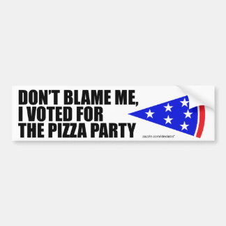 I Voted For The Pizza Party bumper sticker (white)