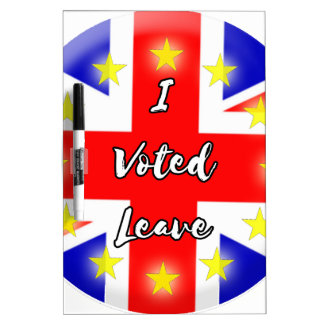 i voted leave dry erase boards