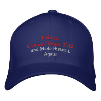 I Voted Obama, Biden 2012 and Made History, Again! Embroidered Baseball Caps