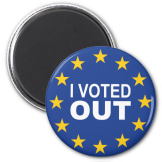 I Voted OUT 2 Inch Round Magnet