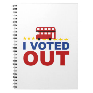 I Voted OUT Spiral Note Books