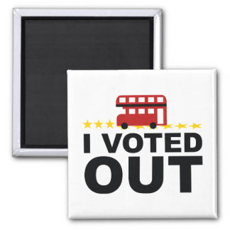 I Voted OUT Square Magnet
