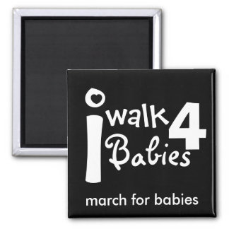 i walk for babies Magnet