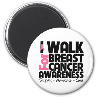 I Walk For Breast Cancer Awareness 2 Inch Round Magnet