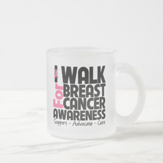 I Walk For Breast Cancer Awareness Frosted Glass Mug