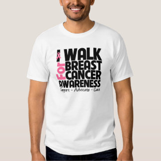 I Walk For Breast Cancer Awareness Shirt