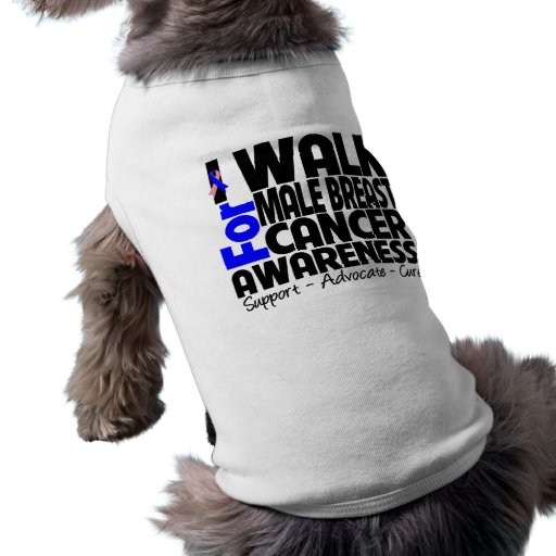 I Walk For Male Breast Cancer Awareness Doggie Tshirt