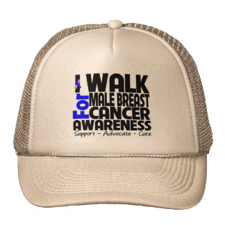 I Walk For Male Breast Cancer Awareness Hats