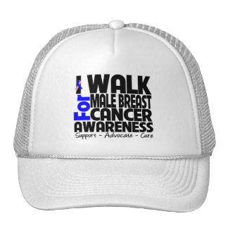 I Walk For Male Breast Cancer Awareness Hat