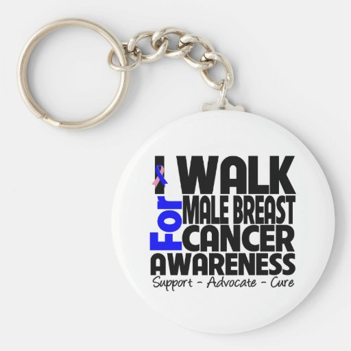 I Walk For Male Breast Cancer Awareness Keychain