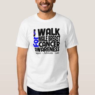 I Walk For Male Breast Cancer Awareness Shirts