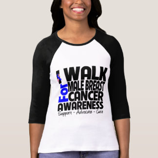 I Walk For Male Breast Cancer Awareness Tees