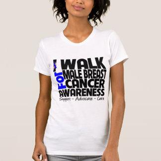 I Walk For Male Breast Cancer Awareness Tshirt