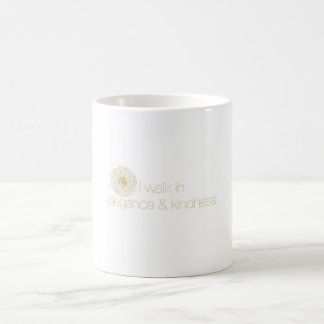 I walk in elegance & kindness mug