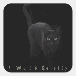 I Walk Quietly Square Sticker