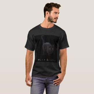 I Walk Quietly T-Shirt