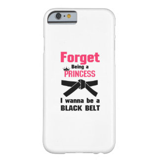I Wanna Be a Black Belt Karate Tae Kwon Do Barely There iPhone 6 Case