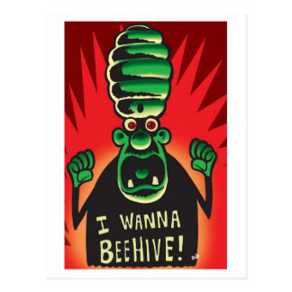 I Wanna Beehive Postcard