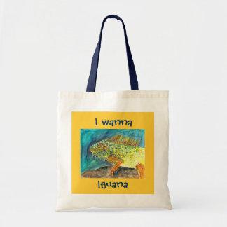 I wanna Iguana Tote Bag