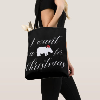 I Want a Hippopotamus for Christmas Lovely Tote Bag