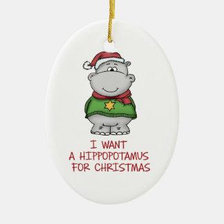 I want a Hippopotamus for Christmas Ornament