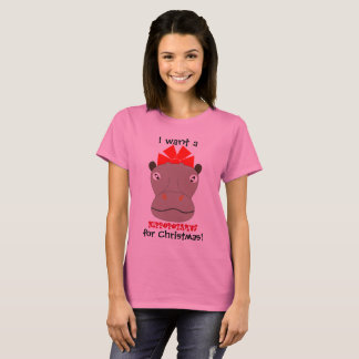 I Want a Hippopotamus for Christmas! Shirt