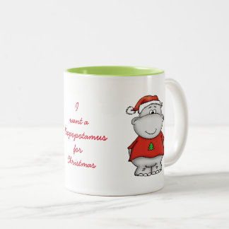 I want a hippopotamus for christmas Two-Tone coffee mug